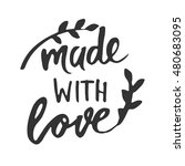 made with love.label. banner.... | Shutterstock .eps vector #480683095