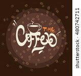 hand drawn typography coffee... | Shutterstock .eps vector #480742711
