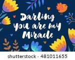 lovely hand lettered greeting... | Shutterstock .eps vector #481011655
