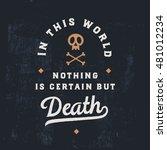 Vintage Lettering About Death...