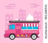ice cream street truck flat...   Shutterstock .eps vector #481188541