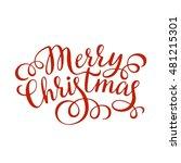 merry christmas hand lettering... | Shutterstock .eps vector #481215301