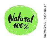 vector lettering natural logo ... | Shutterstock .eps vector #481440217