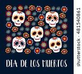 dia de los muertos greeting... | Shutterstock .eps vector #481540861