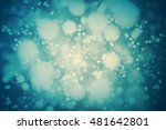 vector teal bokeh background.... | Shutterstock .eps vector #481642801