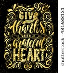 give thanks with a grateful... | Shutterstock .eps vector #481688131