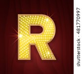 Gold light lamp bulb letter R. Sparkling lightning glitter shine alphabet for light board. Vintage cabaret style design