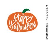 inscription. happy halloween.... | Shutterstock .eps vector #481796575