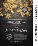 Elegant Christmas Poster Template with Shining Gold Snowflakes. Vector illustration | Shutterstock vector #481832089