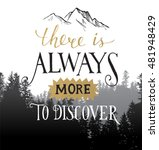 there is always more to... | Shutterstock .eps vector #481948429