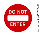 no entry or do not enter... | Shutterstock .eps vector #482026681
