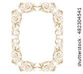 vintage baroque frame scroll... | Shutterstock .eps vector #482304541