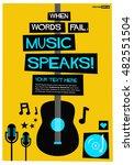 when words fail  music speaks   ... | Shutterstock .eps vector #482551504