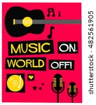 we love music   flat style... | Shutterstock .eps vector #482561905