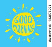 sun with hand drawn letters.... | Shutterstock .eps vector #482578021