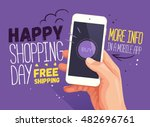 happy shopping day for mobile... | Shutterstock .eps vector #482696761
