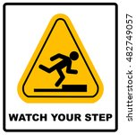 watch your step sign. vector | Shutterstock .eps vector #482749057