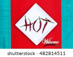 welcome sign with red hot chili ... | Shutterstock . vector #482814511