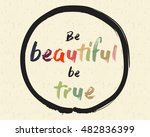 calligraphy  be beautiful  be...   Shutterstock .eps vector #482836399