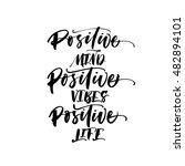 positive mind  positive vibes ... | Shutterstock .eps vector #482894101