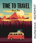 Vector flat poster on theme road trip, adventure, trailering, outdoor recreation, adventures in nature, vacation. Modern flat design. Time to travel  - stock vector