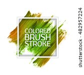 brush strokes. hand colorful... | Shutterstock .eps vector #482957224