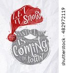 poster lettering let it snow... | Shutterstock .eps vector #482972119