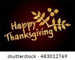 happy thanksgiving day vector... | Shutterstock .eps vector #483012769