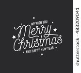 merry christmas and happy new... | Shutterstock .eps vector #483209041