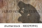 Small photo of Homo hominis lupus. A Latin phrase meaning Man is a predator to another man.