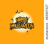 happy halloween message design... | Shutterstock .eps vector #483307327