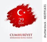 29 ekim cumhuriyet bayraminiz... | Shutterstock .eps vector #483591631