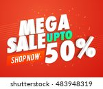mega sale with upto 50 ... | Shutterstock .eps vector #483948319