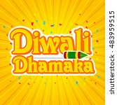 diwali dhamaka sticker  tag or... | Shutterstock .eps vector #483959515