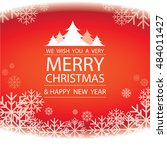 merry christmas and happy new... | Shutterstock .eps vector #484011427