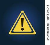 hazard warning attention sign.... | Shutterstock .eps vector #484569145