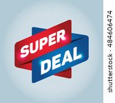 super deal arrow tag sign. | Shutterstock .eps vector #484606474