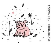 dreamy cartoon pig....   Shutterstock .eps vector #484762021