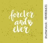 hand drawn phrase forever and... | Shutterstock .eps vector #484806631