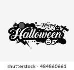 happy halloween greeting card...   Shutterstock .eps vector #484860661