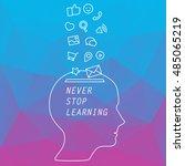 vector banner   never stop... | Shutterstock .eps vector #485065219