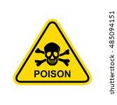 poison sign.  | Shutterstock . vector #485094151