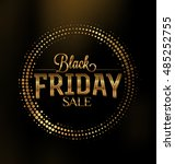 black friday sale typographic... | Shutterstock .eps vector #485252755