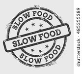 slow food rubber stamp isolated ... | Shutterstock .eps vector #485255389