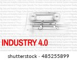 industry 4.0 the future... | Shutterstock . vector #485255899
