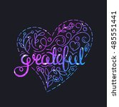 grateful poster with lettering... | Shutterstock .eps vector #485551441