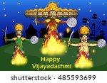 ravana dahan  burning effigy of ... | Shutterstock .eps vector #485593699