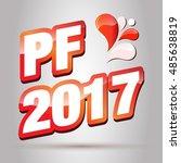 pf 2017. pour feliciter. happy... | Shutterstock .eps vector #485638819