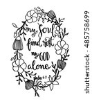 my soul find rest my god alone... | Shutterstock .eps vector #485758699