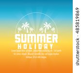 summer holiday and vacations... | Shutterstock .eps vector #485819869